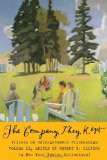 Company, They Kept Writers on Unforgettable Friendships 2011 9781590174876 Front Cover
