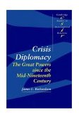Crisis Diplomacy The Great Powers since the Mid-Nineteenth Century cover art