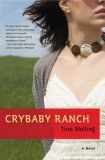 Crybaby Ranch 2008 9780451222879 Front Cover