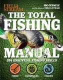 Total Fishing Manual 317 Essential Fishing Skills 2013 9781616284879 Front Cover