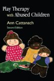 Play Therapy with Abused Children Second Edition 1st 2008 9781843105879 Front Cover
