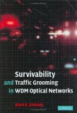 Survivability and Traffic Grooming in WDM Optical Networks 2006 9780521853880 Front Cover