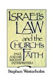 Israel's Law and the Church's Faith Paul and His Recent Interpreters 1988 9780802802880 Front Cover
