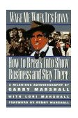 Wake Me When It's Funny How to Break into Show Business and Stay 1st 1997 Reprint 9781557042880 Front Cover
