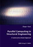 Parallel Computing in Structural Engineering 2008 9783836460880 Front Cover