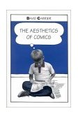 Aesthetics of Comics 1st 2002 9780271021881 Front Cover