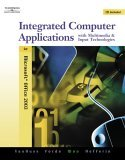 Integrated Computer Applications with Multimedia and Input Technologies 4th 2005 Revised  9780538728881 Front Cover