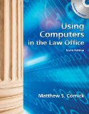 Using Computers in the Law Office (with Workbook) 6th 2011 9781133014881 Front Cover