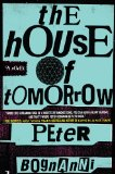 House of Tomorrow 2011 9780425238882 Front Cover