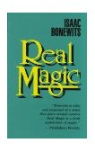 Real Magic An Introductory Treatise on the Basic Principles of Yellow Light 1st 1989 Reprint  9780877286882 Front Cover