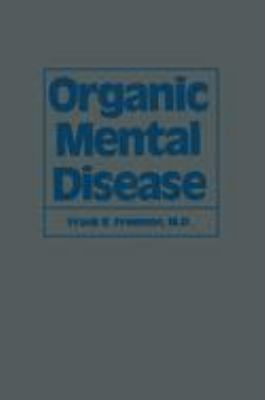 Organic Mental Disease 2012 9789401172882 Front Cover