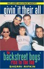 Givin' It Their All The Backstreet Boys' Rise to the Top 1998 9780345482884 Front Cover