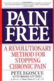 Pain Free A Revolutionary Method for Stopping Chronic Pain 1st 2000 9780553379884 Front Cover