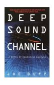 Deep Sound Channel 2001 9780553762884 Front Cover