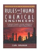 Rules of Thumb for Chemical Engineers 2nd 1998 9780884157885 Front Cover