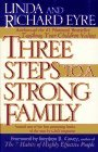 Three Steps to a Strong Family 1995 9780684802886 Front Cover