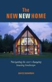New New Home Getting the House of Your Dreams with Your Eyes Wide Open 2014 9781627103886 Front Cover