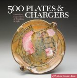 500 Plates and Chargers Innovative Expressions of Function and Style 2008 9781579906887 Front Cover