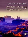 Problem Solving and Program Design in C: