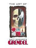 Art of Matt Wagner's Grendel 2007 9781593077891 Front Cover