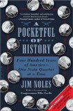 Pocketful of History Four Hundred Years of America-One State Quarter at a Time 2009 9780306817892 Front Cover