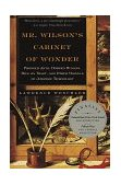 Mr. Wilson's Cabinet of Wonder Pronged Ants, Horned Humans, Mice on Toast, and Other Marvels of Jurassic Techno Logy 1996 9780679764892 Front Cover