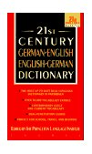 21st Century German-English English-German Dictionary 1996 9780440220893 Front Cover
