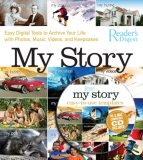 My Story Easy Digital Tools to Archive Your Life with Photos, Music, Videos, and Keepsakes 2008 9780762108893 Front Cover
