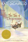 The Tale of Despereaux: Being the Story of a Mouse, a Princess, Some Soup, and a Spool of Thread 2015 9780763680893 Front Cover