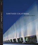 Santiago Calatrava The Athens Olympics 2006 9780847827893 Front Cover