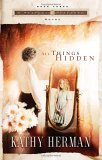 All Things Hidden 2006 9781590524893 Front Cover
