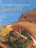 Authentic Recipes from Santa Fe 2006 9780794602895 Front Cover