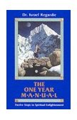 One Year Manual Twelve Steps to Spiritual Enlightenment 1981 9780877284895 Front Cover