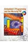 Embedded C Programming and the Microchip PIC (Book Only) 2003 9781111321895 Front Cover
