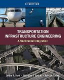 Transportation Infrastructure Engineering A Multimodal Integration 1st 2010 9780495667896 Front Cover