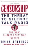 Censorship The Threat to Silence Talk Radio 2010 9781439172896 Front Cover