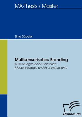 Multisensorisches Branding 2007 9783836652896 Front Cover