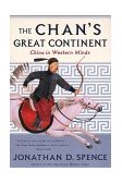 Chan's Great Continent China in Western Minds 1999 9780393319897 Front Cover