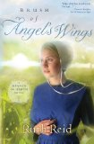 Brush of Angel's Wings 2012 9781595547897 Front Cover