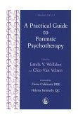 Practical Guide to Forensic Psychotherapy 1st 1996 9781853023897 Front Cover