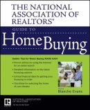 National Association of Realtors Guide to Home Buying 2006 9780470037898 Front Cover