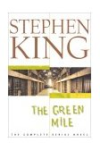 Green Mile The Complete Serial Novel 1st 2000 9780743210898 Front Cover