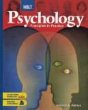 Psychology, Grades 9-12 Principles in Practice: Holt Psychology 1st 2005 9780030777899 Front Cover
