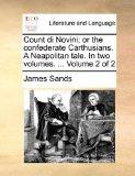 Count Di Novini; or the Confederate Carthusians a Neapolitan Tale In 2010 9781140778899 Front Cover