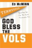 God Bless the Vols Devotions for the Die-Hard Tennessee Fan 2007 9781416541899 Front Cover