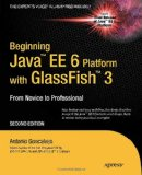 Beginning Java EE 6 with GlassFish 3 2nd 2010 9781430228899 Front Cover