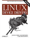 Linux Device Drivers Where the Kernel Meets the Hardware 3rd 2005 9780596005900 Front Cover