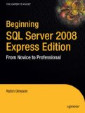 SQL Server 2008 Express for Developers 2008 9781430210900 Front Cover