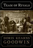 Team of Rivals The Political Genius of Abraham Lincoln 2005 9780684824901 Front Cover