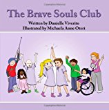 Brave Souls Club 2012 9781469910901 Front Cover